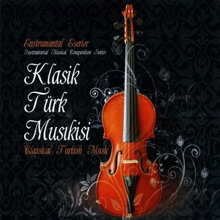 Çeşitli Sanatçılar: Klasik Türk Musikisi Esntrümantel Eserler - CD
