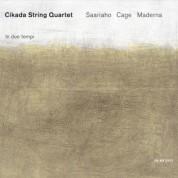 Cikada String Quartet: Saariaho, Cage, Maderna - CD