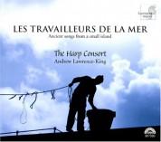 The Harp Consort, Andrew Lawrence-King: Les Travailleurs de la mer - CD