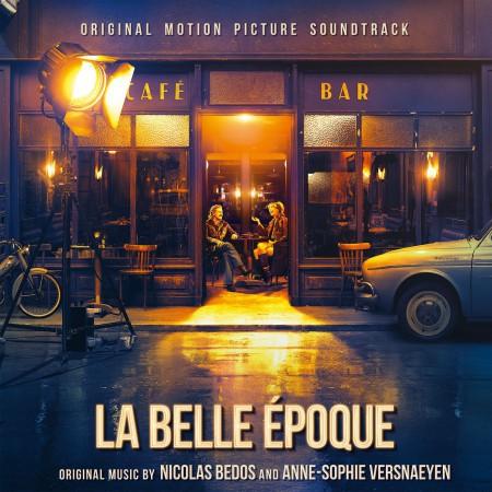 Nicolas Bedos, Anne-Sophie Versnaeyen: La Belle Epoque (Translucent Blue Vinyl) - Plak