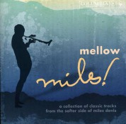 Miles Davis: Mellow Miles - CD