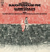 Glenn Gould: Slaughterhouse - Five - CD