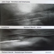 Herbert Henck: Locations - John Cage: Sonatas and Interludes / Herbert Henck: Festeburger Fantasien - CD