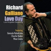 Richard Galliano: Love Day: Los Angeles Sessions - CD
