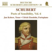 Jan Kobow: Schubert-Lied-Edition: Poets of Sensibility, Vol. 6 - CD