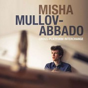 Misha Mullov-Abbado: Cross-Platform Interchange - CD