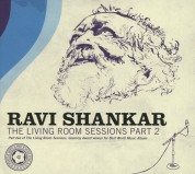 Ravi Shankar: The Living Room Sessions - Part 2 - CD