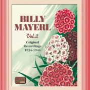 Mayerl, Billy: Billy Mayerl, Vol.  2 (1934-1946) - CD