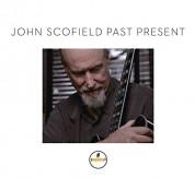 John Scofield: Past Present - CD