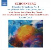 Robert Craft: Schoenberg, A.: Chamber Symphony No. 2 / Die Gluckliche Hand / Wind Quintet - CD