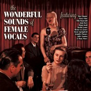 Çeşitli Sanatçılar: The Wonderful Sounds Of Female Vocals - Plak