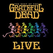 The Grateful Dead: The Best Of The Grateful Dead Live - CD