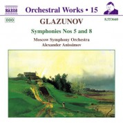 Alexander Anisimov: Glazunov, A.K.: Orchestral Works, Vol. 15 - Symphonies Nos. 5 and 8 - CD