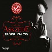 Taner Yalçın: Aşkzede - CD