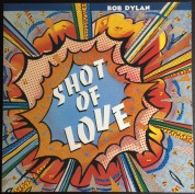 Bob Dylan: Shot of Love - Plak