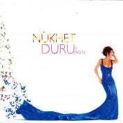 Nükhet Duru: Durup Dururken - CD