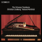 Christian Lindberg, Roland Pöntinen: The Virtuoso Trombone - CD