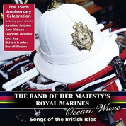 The Band of Her Majesty's Royal Marines: Ocean Wave - CD