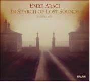 Emre Aracı: In Search of Lost Sounds Symphony - CD