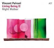 Vincent Peirani: Living Being II - Night Walker - Plak