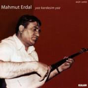 Mahmut Erdal: Yaz Kardeşim Yaz - CD