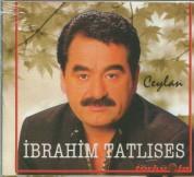 İbrahim Tatlıses: Ceylan - CD