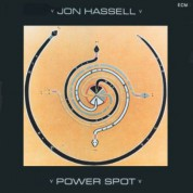 Jon Hassell: Power Spot - CD