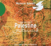 Moneim Adwan: Once Upon a Time in Palestine - CD