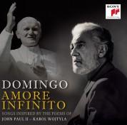 Plácido Domingo: Amore Infinito  (Songs Inspired By The Poems Of John Paul II Karol Wojtyla) - CD