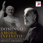 Plácido Domingo: Amore Infinito  (Songs Inspired By The Poems Of John Paul II Karol Wojtyla) - CD