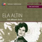 Ela Altın: TRT Arşiv Serisi 159 - Solo Albümler Serisi - CD