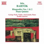 Bartok: Rhapsodies Nos. 1 and 2 / Piano Quintet - CD