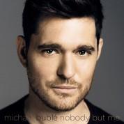 Michael Bublé: Nobody But Me - Plak