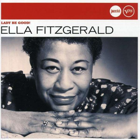 Ella Fitzgerald: Lady Be Good - CD
