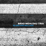Brad Mehldau Trio: Blues and Ballads - Plak