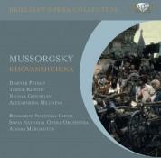 Dimiter Petkov, Todor Kostov, Bulgarian National Choir, Sofia National Opera, Atanos Margaritov: Mussorgsky: Khovantschina - CD