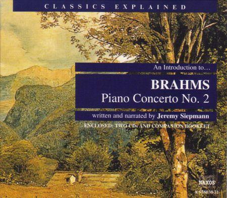 Classics Explained: Brahms - Piano Concerto No. 2 - CD