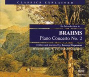 Classics Explained: Brahms - Piano Concerto No. 2 - CD