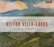 Sonia Rubinsky: The Piano Music of Heitor Villa-Lobos - CD