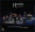 Hezarfen Ensemble: Of Light and Shadows - CD