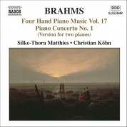 Christian Kohn, Silke-Thora Matthies: Brahms: Four-Hand Piano Music, Vol. 17 - CD