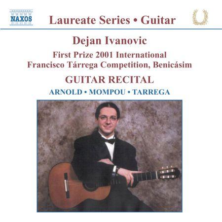 Dejan Ivanovic: Guitar Recital: Dejan Ivanovic - CD