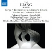 Çeşitli Sanatçılar: Lei Liang: Verge - Tremors of a Memory Chord - CD