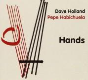 Dave Holland, Pepe Habichuela: Hands - CD