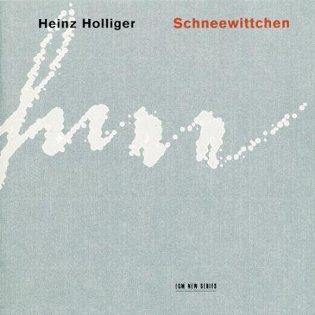 Heinz Holliger: Schneewittchen - CD