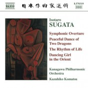 Kazuhiko Komatsu: Sugata: Symphonic Overture / Peaceful Dance of 2 Dragons / The Rhythm of Life - CD