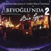 Çeşitli Sanatçılar: Beyoğlu'nda Bir Gece 2 - CD
