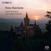 Tapiola Sinfonietta, Jean-Jacques Kantorow: Carl Maria von Weber: Overtures - SACD