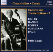 Casals, Pablo: Encores and Transcriptions, Vol. 3: Complete Acoustic Recordings, Part 1 (1915-1916) - CD
