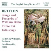 Iain Burnside, Roderick Williams: Britten: Songs and Proverbs of William Blake - Tit for Tat - CD